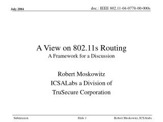 A View on 802.11s Routing A Framework for a Discussion