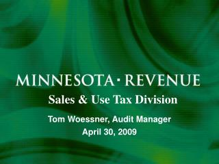 Tom Woessner, Audit Manager