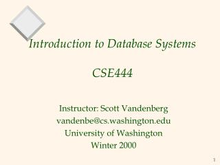 Introduction to Database Systems CSE444