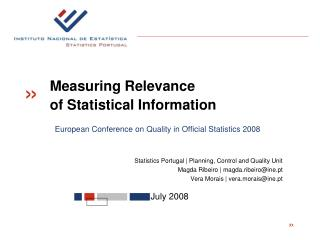 Statistics Portugal | Planning, Control and Quality Unit Magda Ribeiro |  magda.ribeiro@ine.pt