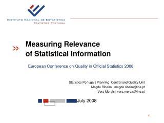 Statistics Portugal | Planning, Control and Quality Unit Magda Ribeiro | magda.ribeiro@ine.pt