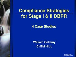 Compliance Strategies for Stage I & II DBPR 4 Case Studies