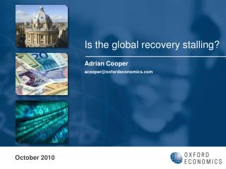 Is the global recovery stalling?