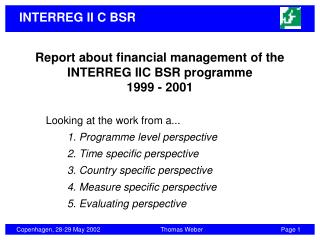 Report about financial management of the INTERREG IIC BSR programme 1999 - 2001