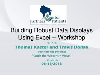 Building Robust Data Displays Using Excel -- Workshop    
