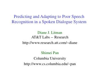 Predicting and Adapting to Poor Speech Recognition in a Spoken Dialogue System