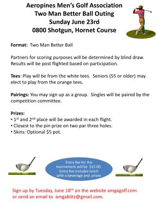 Aeropines Men's Golf Association   Two Man Bett er Ball  Outing Sunday June 23rd