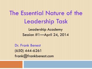 The Essential Nature of the Leadership Task
