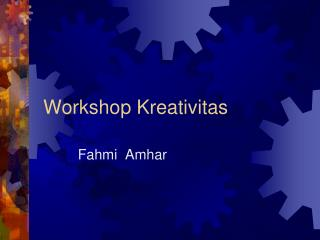 Workshop  Kreativitas