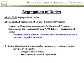 APM 2.25.55  Segregation of Duties  APM 2.25.55.01  Segregation of Duties – Sponsored Programs