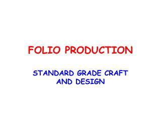 FOLIO PRODUCTION