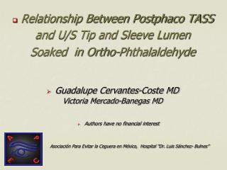 Relationship Between Postphaco TASS  and U/S Tip and Sleeve Lumen  Soaked  in Ortho-Phthalaldehyde