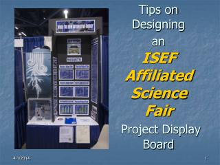 Tips on Designing  an ISEF Affiliated Science Fair Project Display Board
