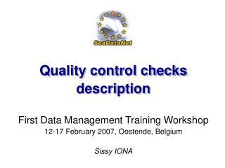 Quality control checks  description First Data Management Training Workshop