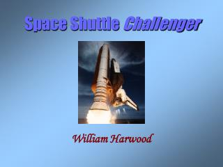Space Shuttle  Challenger William Harwood