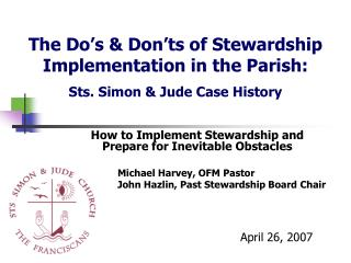 How to Implement Stewardship and                    Prepare for Inevitable Obstacles