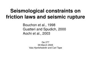 Seismological constraints on friction laws and seismic rupture