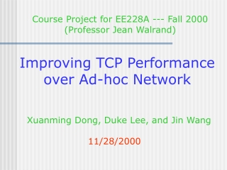 Improving TCP Performance over Ad-hoc Network
