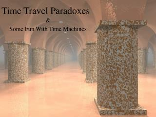 Time Travel Paradoxes
