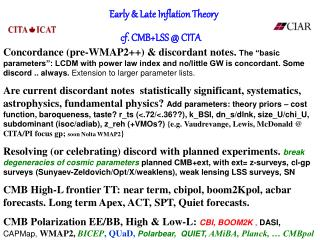 Early & Late Inflation Theory  cf. CMB+LSS @ CITA