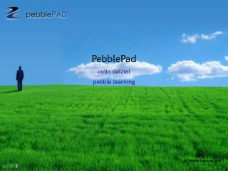 PebblePad colin dalziel  pebble learning