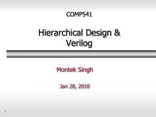 COMP541 Hierarchical Design & Verilog