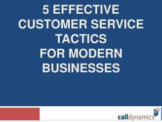 5 Effective Customer Service Tactics for Modern Businesses