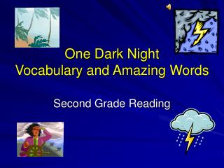 One Dark Night Vocabulary and Amazing Words