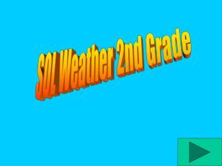 SOL Weather 2nd Grade