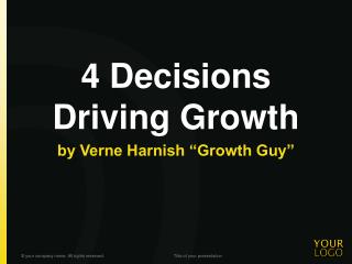 4 Decisions Driving Growth