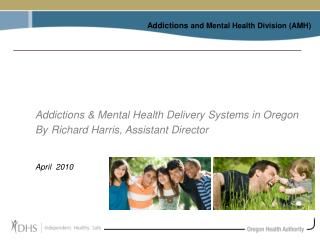 Addictions  and Mental Health Division (AMH)