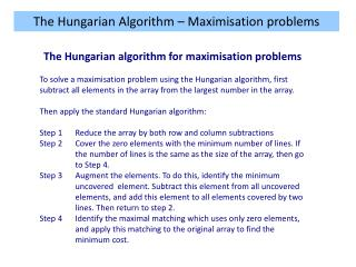 The Hungarian Algorithm – Maximisation problems