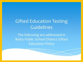 Gifted Education Testing Guidelines