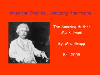 American Stories … .Amazing Americans