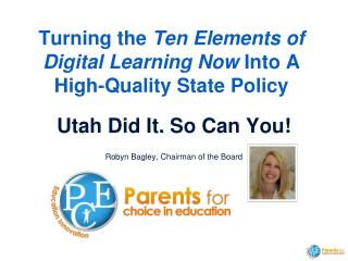 Turning the  Ten Elements of Digital Learning Now  Into A High-Quality State Policy