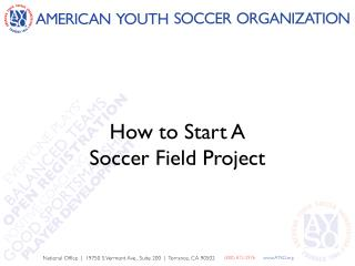 How to Start A  Soccer Field Project