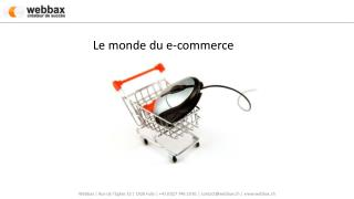Le monde du e-commerce