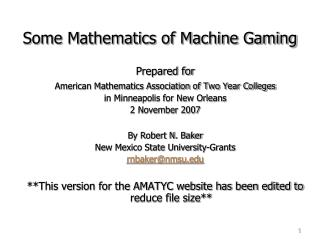 Some Mathematics of Machine Gaming