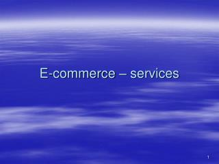 E-commerce – services