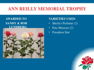 ANN REILLY MEMORIAL TROPHY