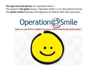 « Operation Smile », an international Charity.
