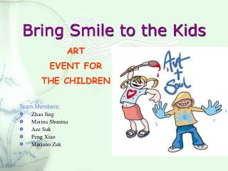 Bring Smile to the Kids