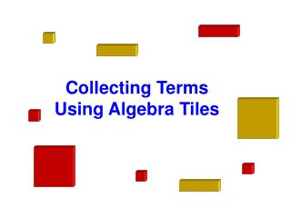 Collecting Terms Using Algebra Tiles