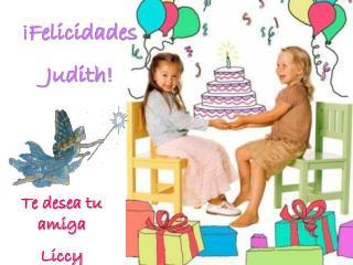 ¡Felicidades Judith!