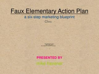 Faux Elementary Action Plan a six - step marketing blueprint