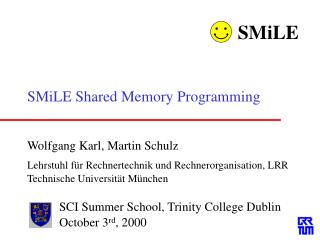 SMiLE Shared Memory Programming