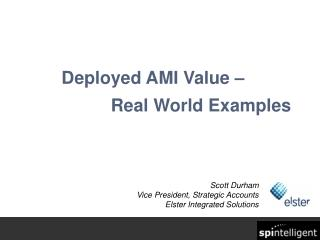 Deployed AMI Value –  			Real World Examples