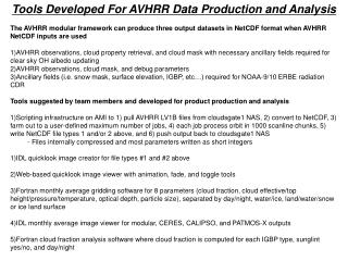 Tools Developed For AVHRR Data Production and Analysis