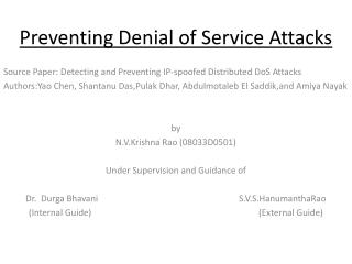 Preventing Denial of Service Attacks