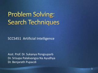 Problem Solving:  Search Techniques